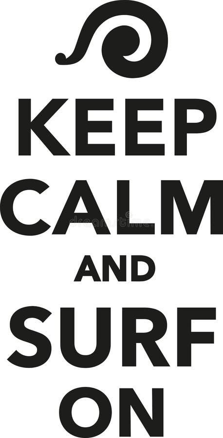 Tenga la calma e pratichi il surfing sopra royalty illustrazione gratis