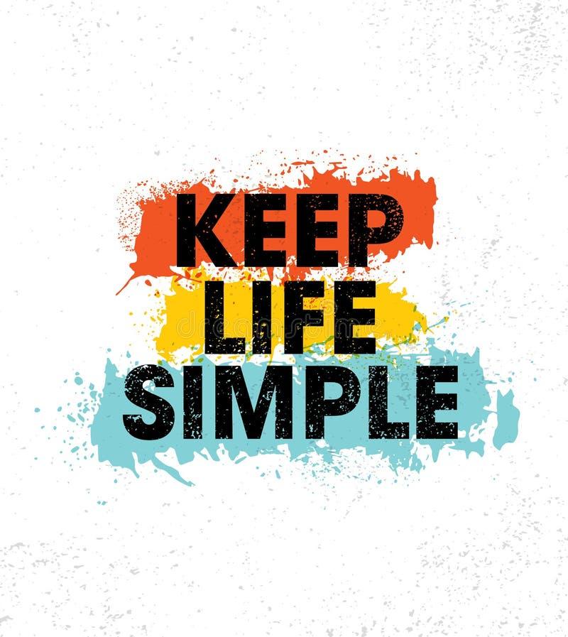 Tenga la vita semplice Modello creativo d'ispirazione del manifesto di citazione di motivazione Progettazione dell'insegna di tip illustrazione di stock