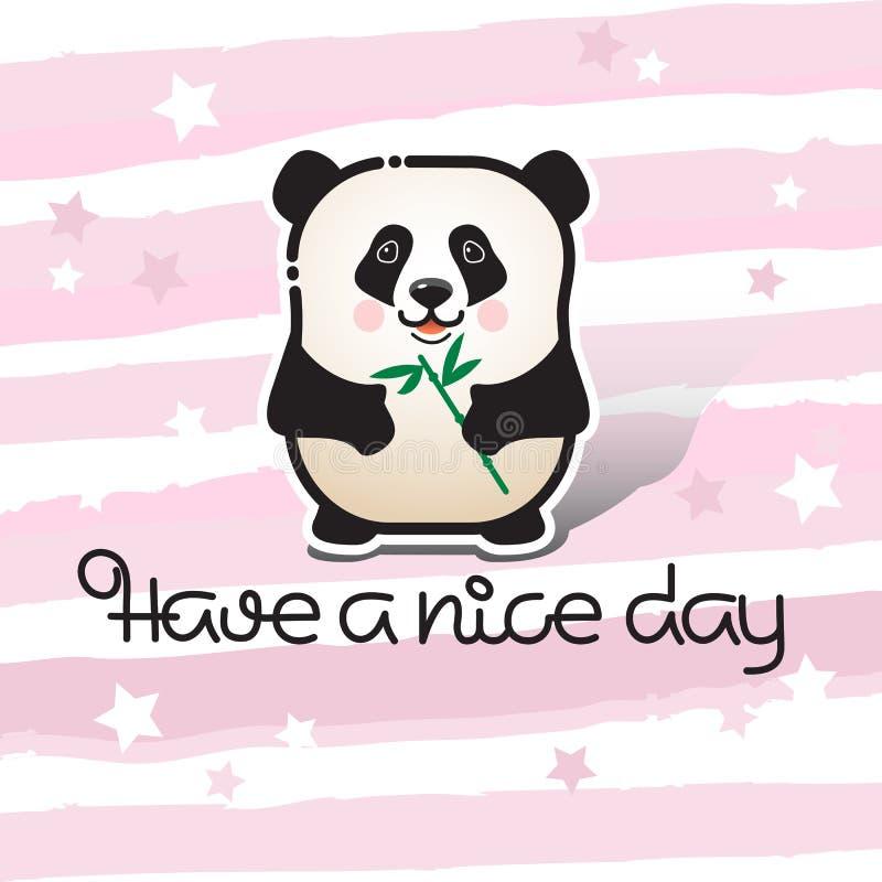 Tenga un día agradable Panda del oso e inscripción manuscrita ilustración del vector