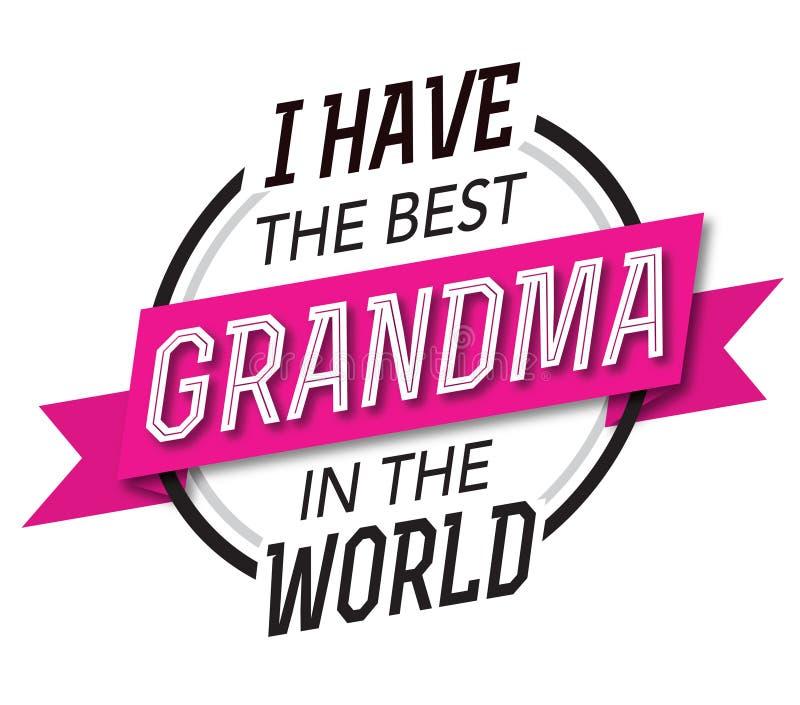 Tengo la mejor abuela en el emblema del mundo libre illustration