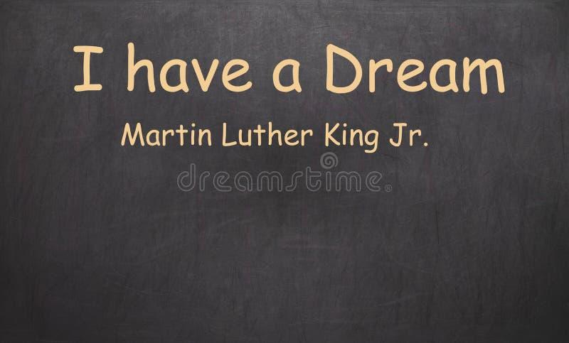 Tengo un sueño y Martin Luther King, JR escrito en tiza en a imagen de archivo