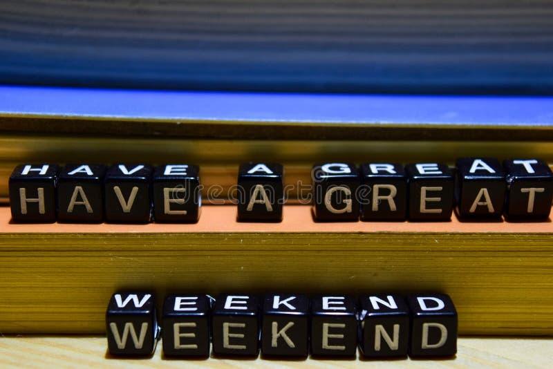 Tenha um grande fim de semana em blocos de madeira Educação e conceito do negócio imagens de stock royalty free