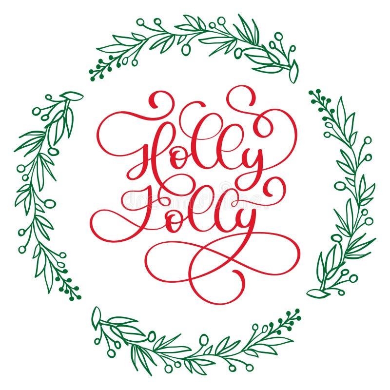 Tenha uma rotulação moderna da caligrafia de Holly Jolly Christmas Vector a ilustração para cartões, cartazes, bandeiras ilustração stock