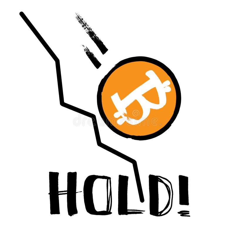 Tenuta! - Bitcoin di caduta illustrazione di stock