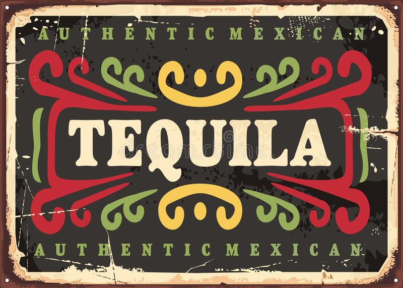 Tequila vintage sign. Authentic Mexican alcohol drink. Retro beverage poster design. Vector bar wall decoration royalty free illustration