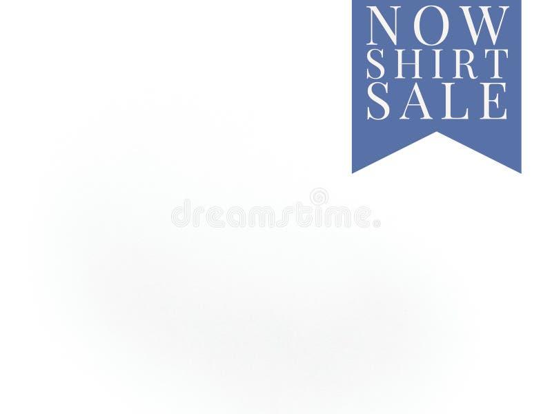 Teraz koszulowa sprzedaży etykietka na białej pustej stronie obraz stock