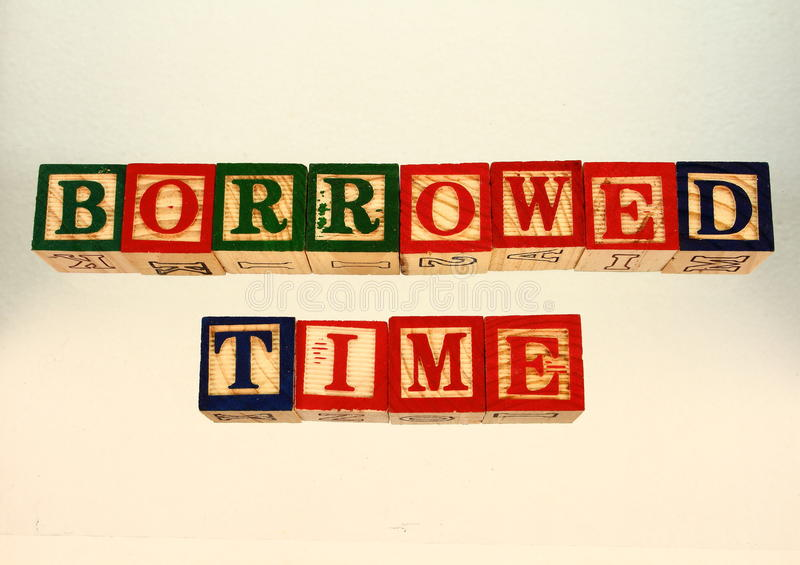 The term borrowed time royalty free stock photo