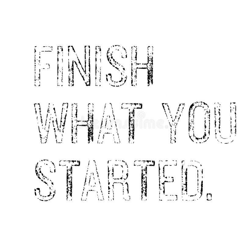 Termine o que você começou citações da motivação ilustração royalty free