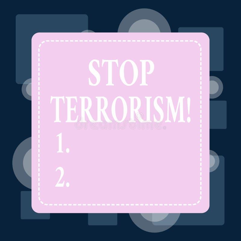 Terrorismo conceptual de la parada de la demostración de la escritura de la mano Texto de la foto del negocio que resuelve los pr ilustración del vector