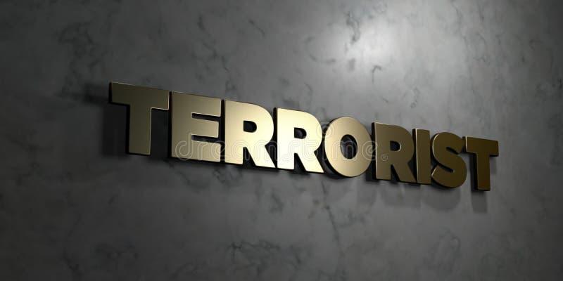 Terrorist - guld- text på svart bakgrund - 3D framförd fri materielbild för royalty royaltyfri illustrationer