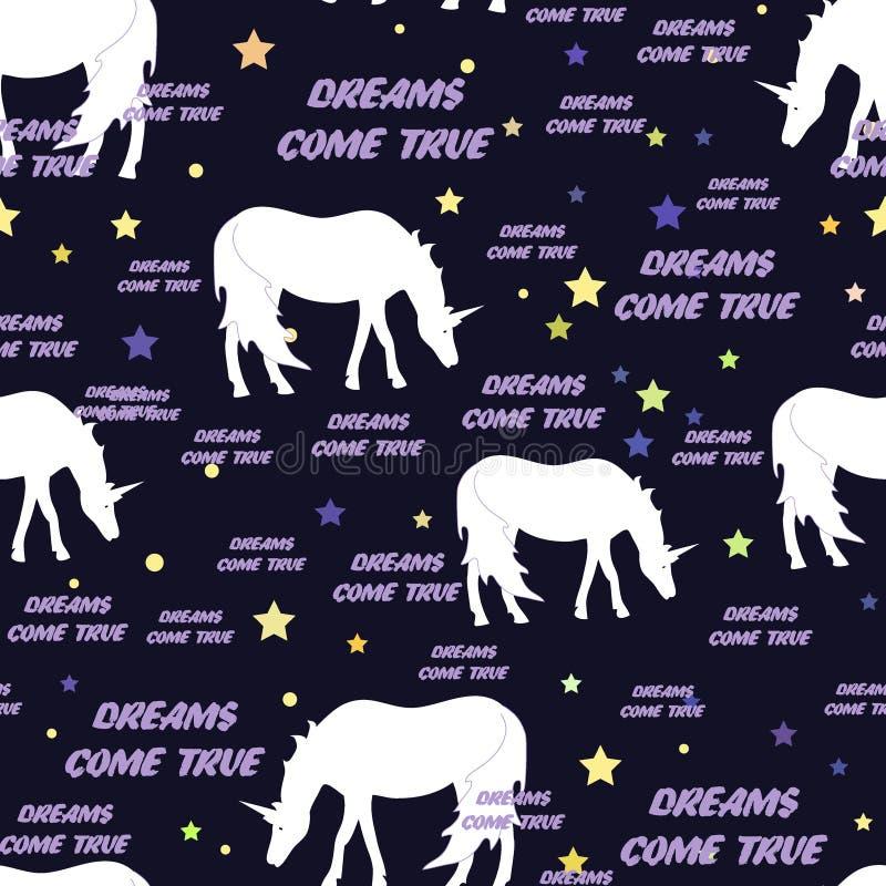 Teste padrão sem emenda dos unicórnios com estrelas Ilustração do vetor Os sonhos vêm texto verdadeiro Fundo para a matéria têxti ilustração stock
