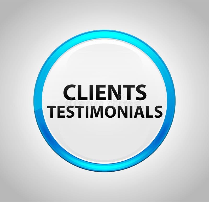 Testimonianze dei clienti intorno al pulsante blu illustrazione vettoriale