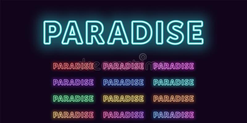 Testo al neon Paradise, parola espressiva Paradise di titolo illustrazione vettoriale