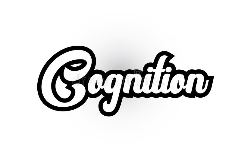 testo in bianco e nero di parola scritta della mano di cognizione per progettazione dell'icona di logo di tipografia illustrazione vettoriale