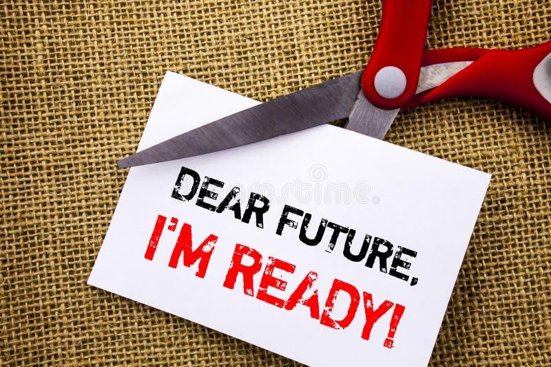 Testo della scrittura che mostra caro Future, sono pronto Fiducia motivazionale ispiratrice di risultato di piano della foto conc fotografie stock libere da diritti