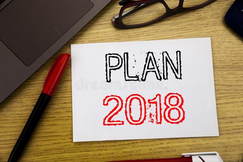 Testo di annuncio della scrittura che mostra piano 2018 Concetto di affari per il piano d'azione di progettazione di strategia sc fotografia stock libera da diritti