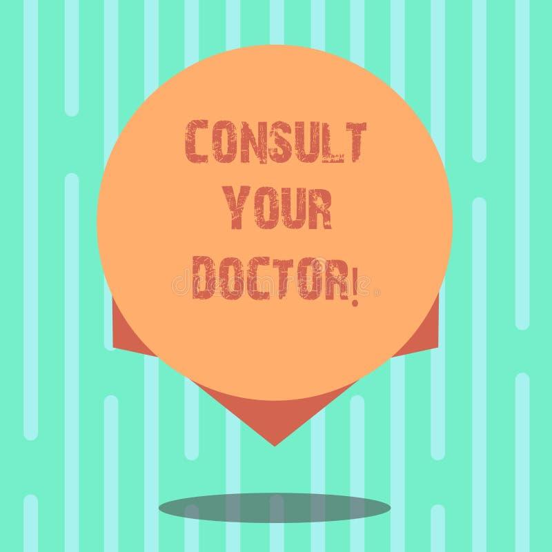 Testo di scrittura di parola consultare il vostro medico Il concetto di affari per va a qualcuno che abbia studiato a facoltà di  illustrazione vettoriale