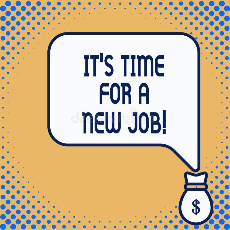 Testo di scrittura di parola tempo di S per un nuovo lavoro Concetto di affari per il pagamento a posizione dell'occupazione rego illustrazione di stock
