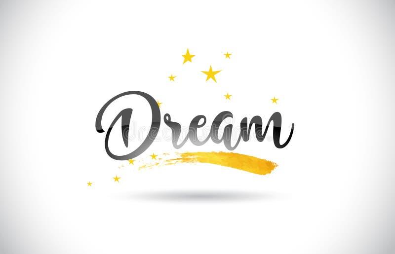 Testo di sogno di vettore di parola con la traccia dorata delle stelle e la C scritta a mano illustrazione di stock
