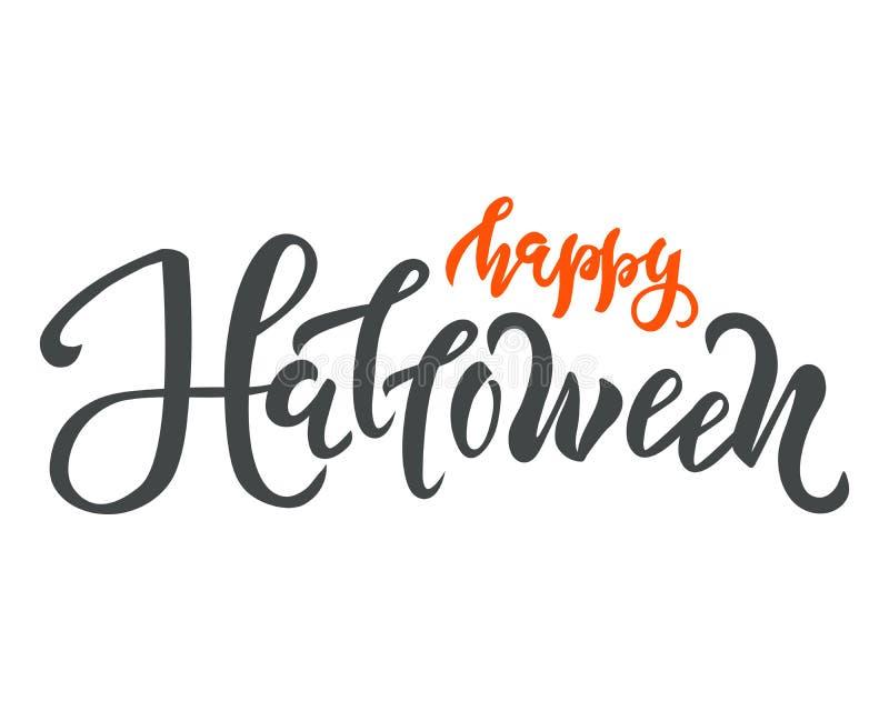 Testo felice di Halloween Calligrafia, progettazione di iscrizione Tipografia per le cartoline d'auguri, manifesti, insegne Illus illustrazione vettoriale