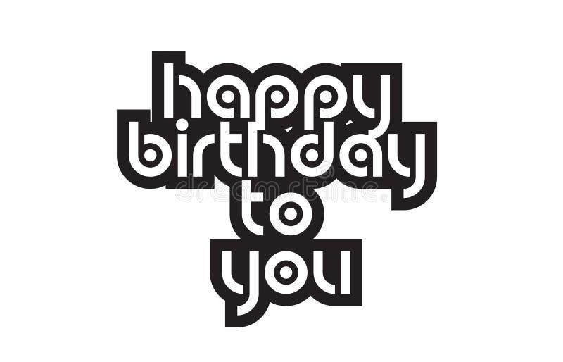 Testo in grassetto buon compleanno che ispira tipografia del testo di citazioni illustrazione vettoriale