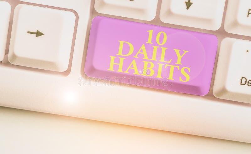 Testo scritto parola 10 Abitudini giornaliere Concetto aziendale per uno stile di vita di routine sano Esercizio di buona nutrizi immagini stock libere da diritti