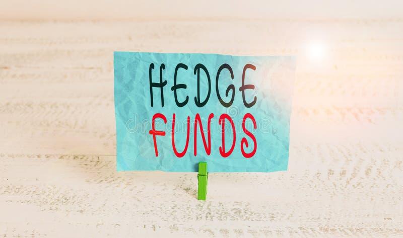 Testo scrittura testo Hedge Funds Concetto commerciale per un nome di fantasia per una partnership di investimento alternativa fotografia stock libera da diritti
