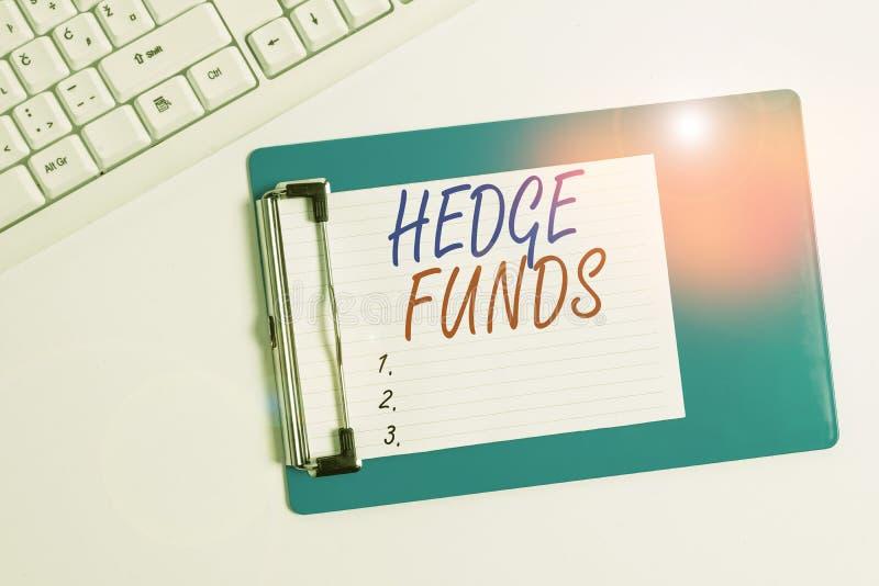 Testo scrittura testo Hedge Funds Concetto commerciale per un nome di fantasia per una partnership di investimento alternativa immagine stock