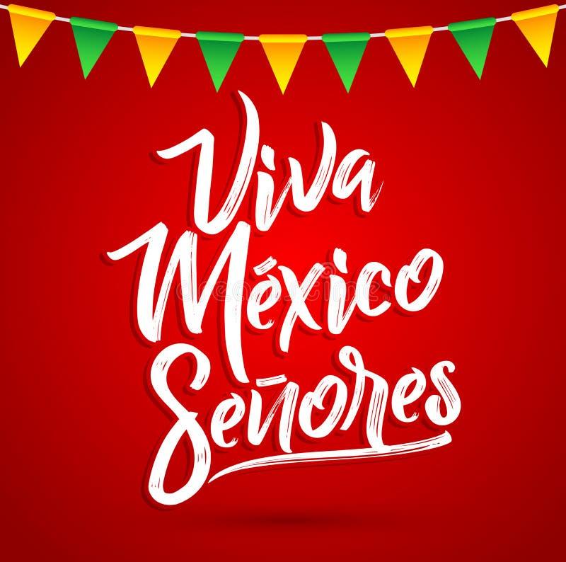 Testo spagnolo dei signori di Viva Mexico - di Viva Mexico Senores, festa messicana illustrazione di stock