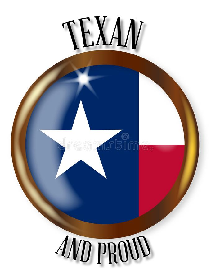 Texas Proud Flag Button. Texas state flag button with a gold metal circular border over a white background with the text Texan and Proud royalty free illustration