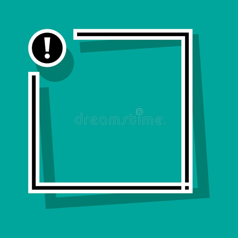 Text box with exclamation mark button. Black and white frame for your text. Vector. Text box with exclamation mark button. Black and white frame for your text vector illustration