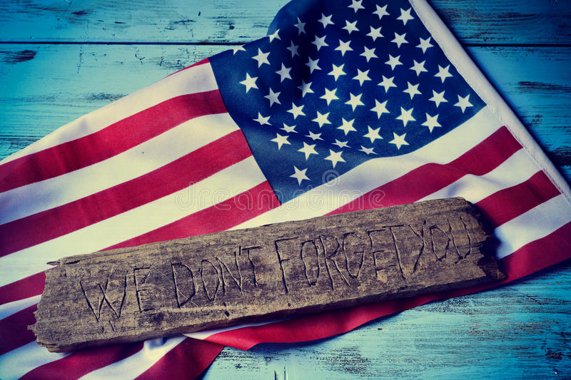 Text we do not forget you and the flag of the US royalty free stock photos