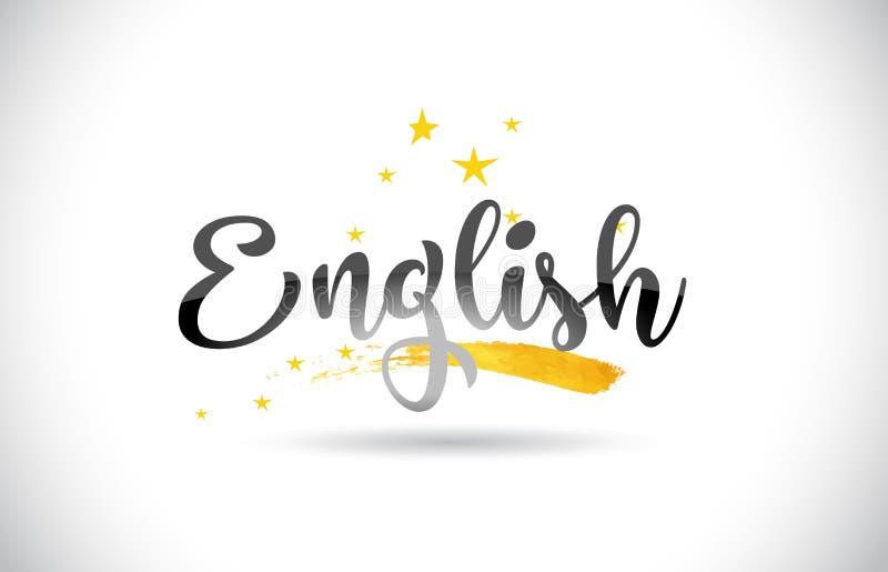 Text för engelskaordvektor med den guld- stjärnaslingan och handskrivet vektor illustrationer