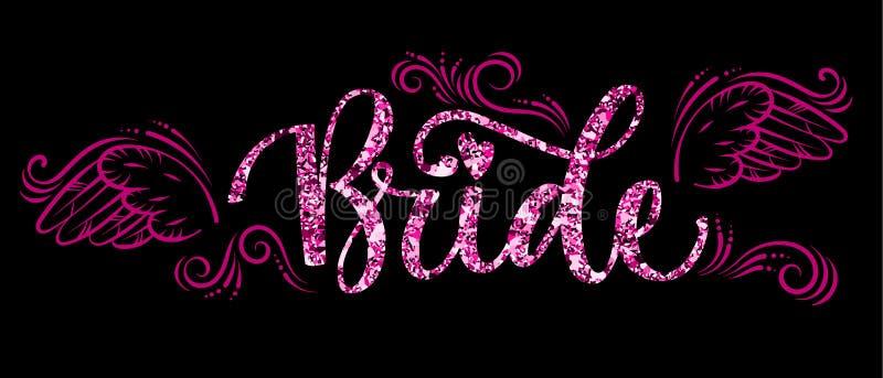 Text för kalligrafi för gnistrande för brudtruppparti rosa - brud med kurvor och vingdekoren royaltyfri illustrationer