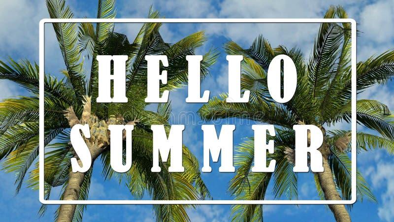 Text - Hello sommar - palmträd mot bakgrund för blå himmel royaltyfri illustrationer
