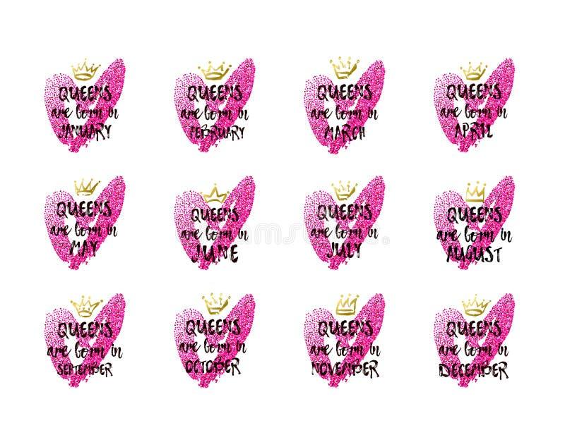 Text-Queens sind in Jasnuary, Februar, März, April, Mai, Juni, Juli, August, September, Oktober, November geboren stock abbildung