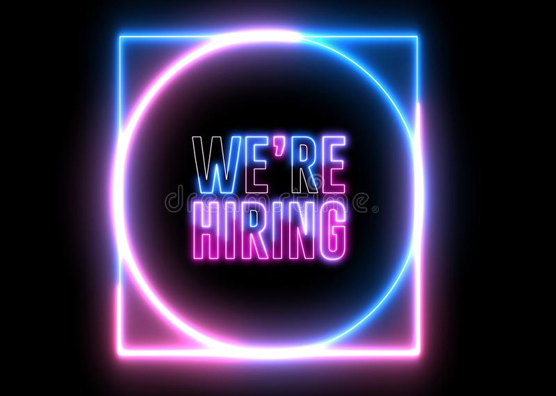 Text of `WE`RE HIRING` with neon light loop animation. Abstract creative object royalty free illustration