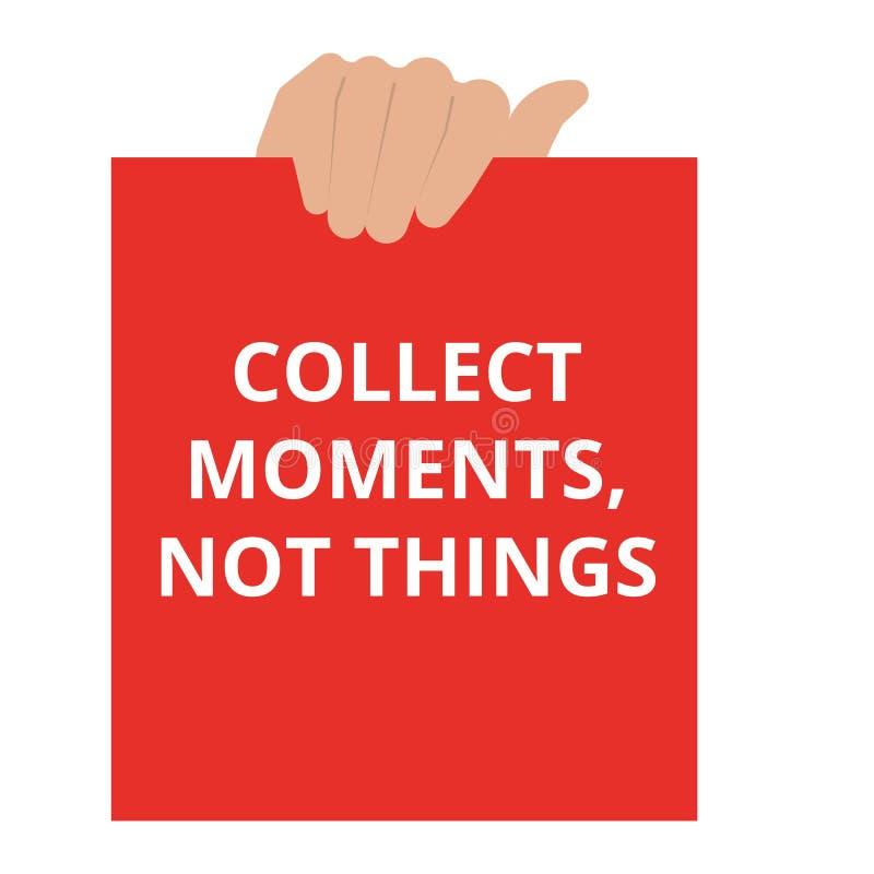 Text sammeln Momente, nicht Sachen stock abbildung