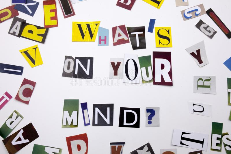 A word writing text showing concept of WHATS ON YOUR MIND QUESTION made of different magazine newspaper letter for Business case. Text showing concept of WHAT`S stock images