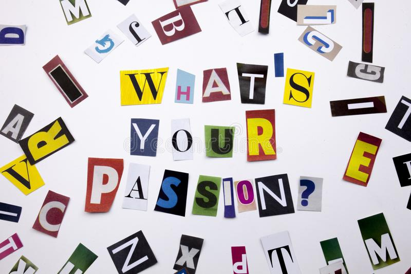 A word writing text showing concept of WHATS YOUR PASSION QUESTION made of different magazine newspaper letter for Business case. Text showing concept of WHATS royalty free stock image