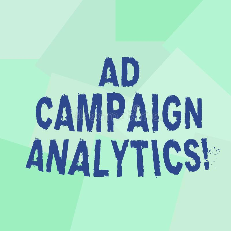 Text sign showing Ad Campaign Analytics. Conceptual photo monitor campaigns and their respective outcomes Uneven. Geometrical Color Shapes in Flat Random royalty free illustration