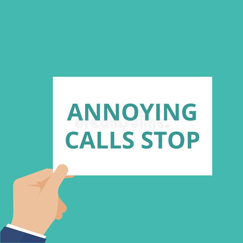 Text sign showing Annoying Calls Stop. Vector illustration stock illustration