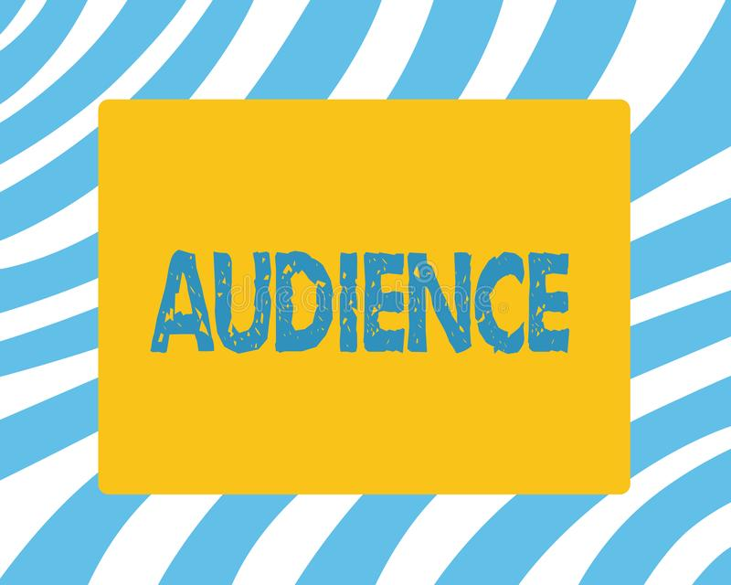 Text sign showing Audience. Conceptual photo Spectators at public event Formal interview with authority.  stock photos