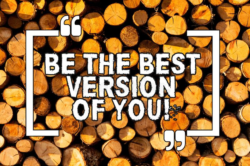 Text sign showing Be The Best Version Of You. Conceptual photo going to move away from where are start improving Wooden royalty free stock images