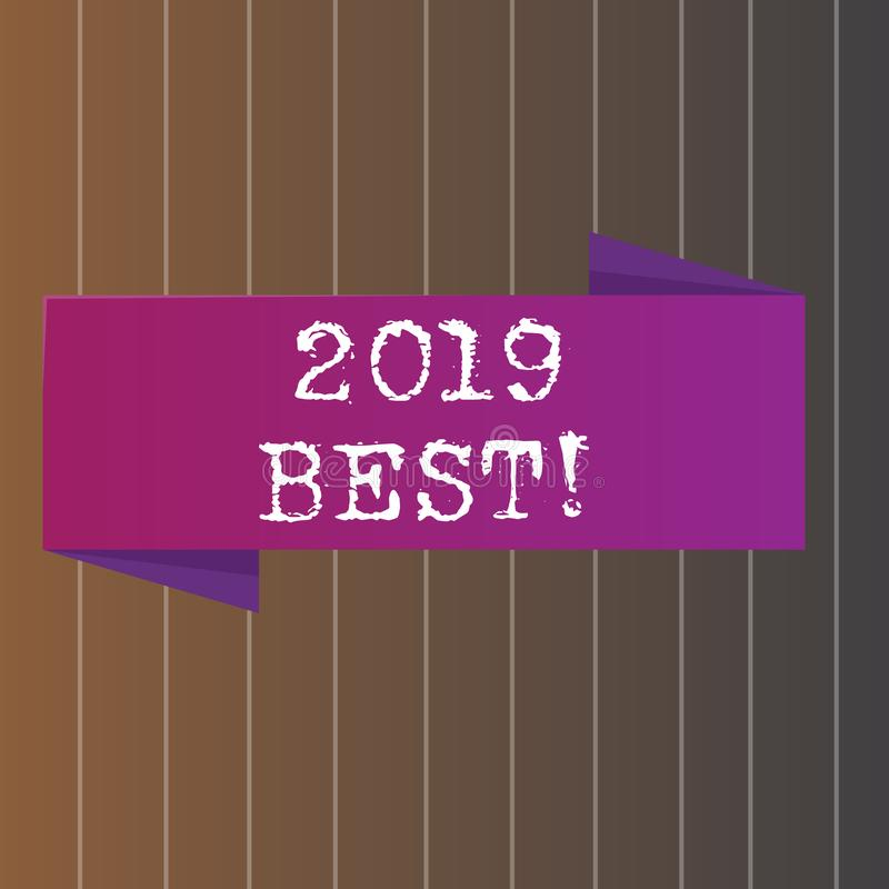 Text sign showing 2019 Best. Conceptual photo that which most excellent outstanding or desirable this year Blank Folded. Text sign showing 2019 Best. Business vector illustration