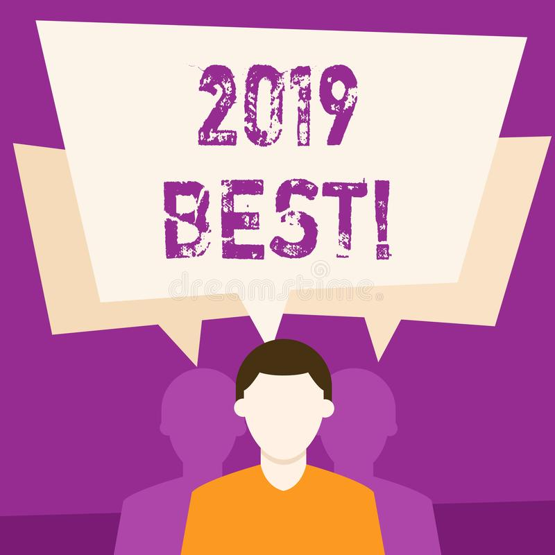 Text sign showing 2019 Best. Conceptual photo that which most excellent outstanding or desirable this year Faceless Man. Text sign showing 2019 Best. Business vector illustration