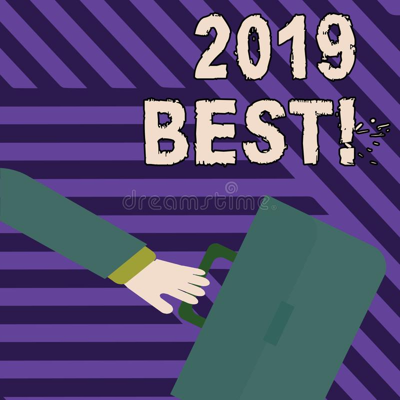 Text sign showing 2019 Best. Conceptual photo that which most excellent outstanding or desirable this year Rushing. Text sign showing 2019 Best. Business photo vector illustration