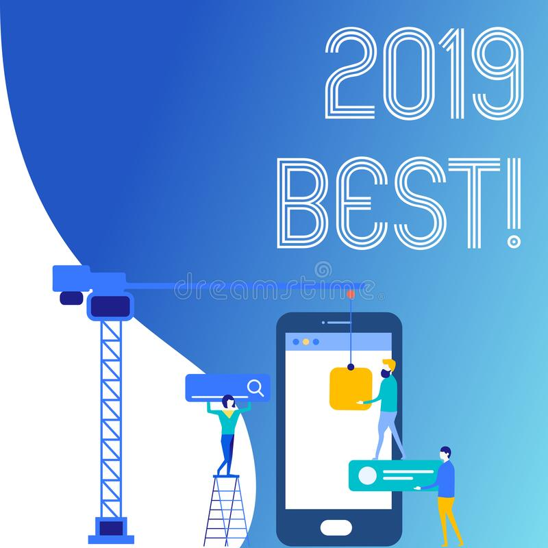 Text sign showing 2019 Best. Conceptual photo that which most excellent outstanding or desirable this year Staff Working. Text sign showing 2019 Best. Business vector illustration