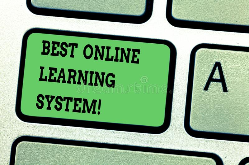 Text sign showing Best Online Learning System. Conceptual photo Top high quality elearning techniques Keyboard key. Intention to create computer message stock photography