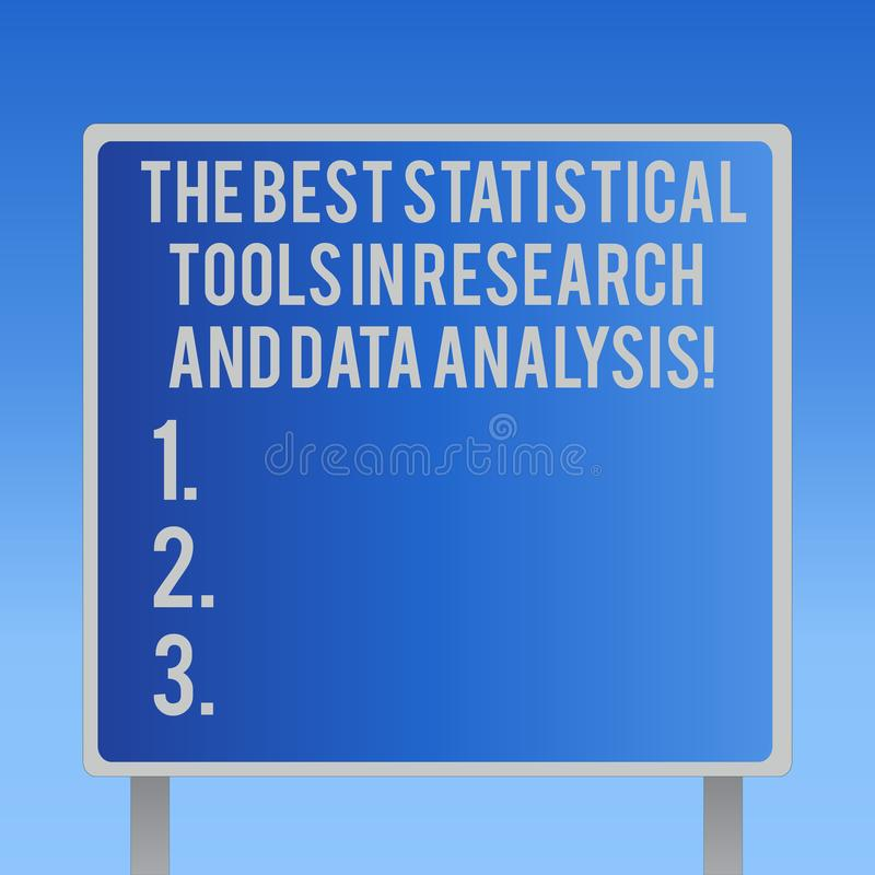 Text sign showing The Best Statistical Tools In Research And Data Analysis. Conceptual photo High quality app Blank Square shape. Billboard Standing with Frame stock photo